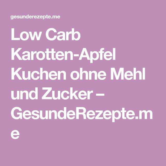 Low Carb Karotten Apfel Kuchen Ohne Mehl Und Zucker