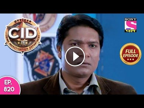 CID - Full Episode 820 - 4th November 2018 CID#sony#sonytv