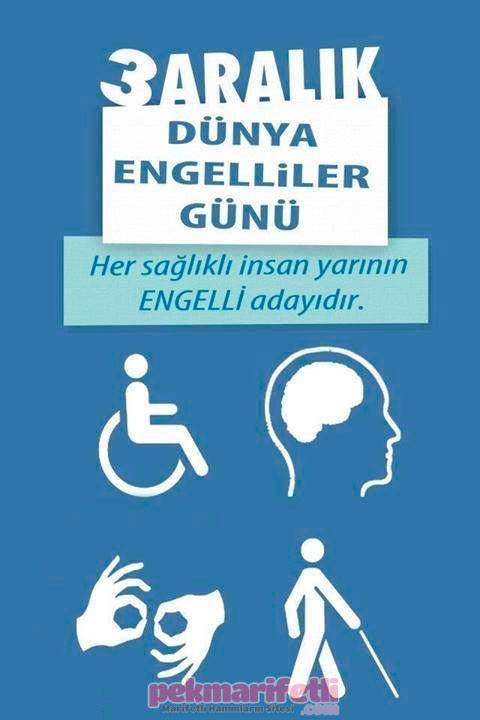 3 Aralık Dünya Engelliler Günü Hayata Gülümse Pek Mari