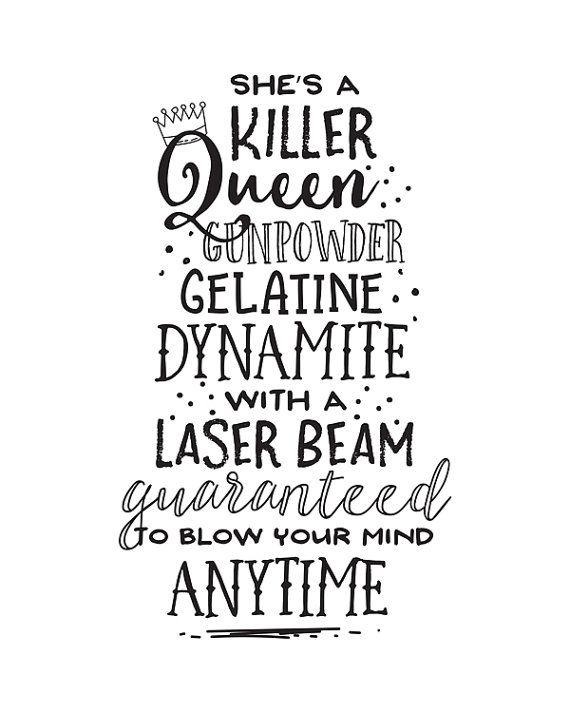 Printable Art, She's a Killer Queen Gunpowder Gelatine Dynamite, Music Lyric, Song, Typography Quote Prints, Digital Download Printables