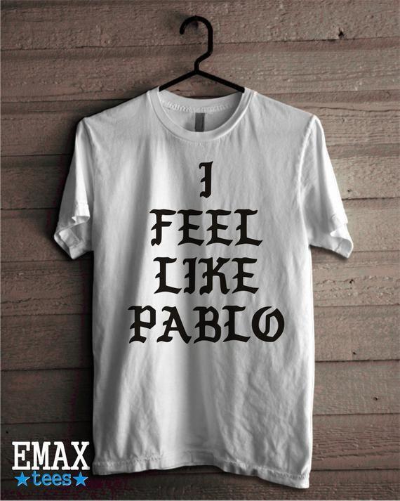 56893644c I Feel Like Pablo Shirt, Kanye West T-shirt The Real Life of Pablo