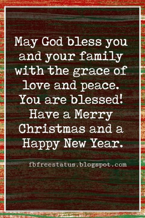 merry christmas card messages may god bless you and your family with the grace of