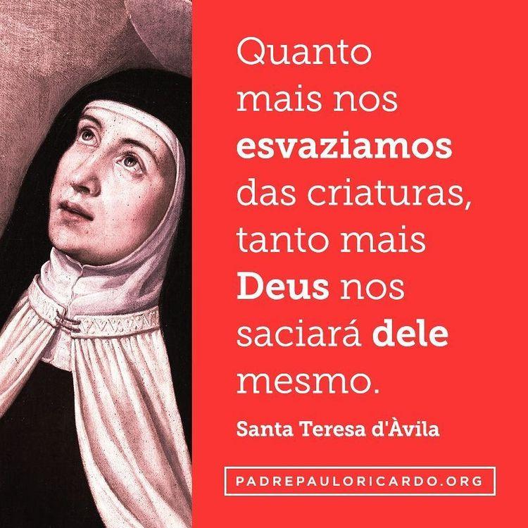 Santa Teresa Dávila Frases Quanto Mais Nos Esvaziamos Da
