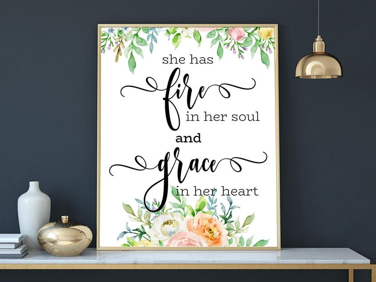 She Has Fire In Her Soul And Grace In Her Heart Girls Room