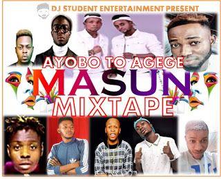 MIXTAPE: DJ STUDENT - AYOBO TO AGEGE MASUN