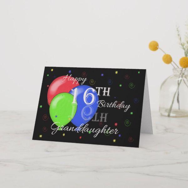 Happy 16th Birthday Granddaughter Card Sweetsixteen Birthdaycards 16thbirthday 16yearold Forgirl