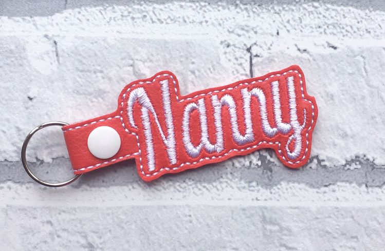 Nanny Key Fob Embroidered Design Faux Leather Other Colours Available This Makes A Lovely Gift For Namny Whether Its Her Birthday Christmas