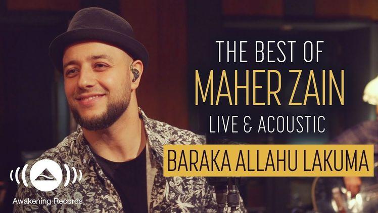 Maher Zain - Baraka Allahu Lakuma | The Best of Maher Zain