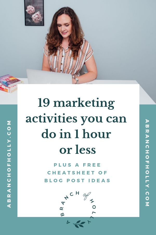 19 OF THE BEST MARKETING ACTIVITIES YOU CAN DO IN 1 HOUR OR LESS
