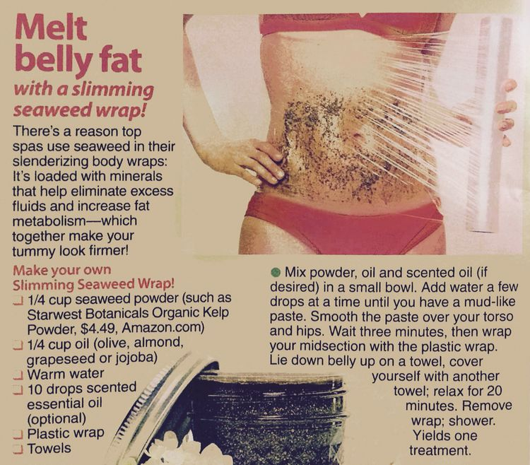 Melt belly fat with seaweed body wrap  Make your own