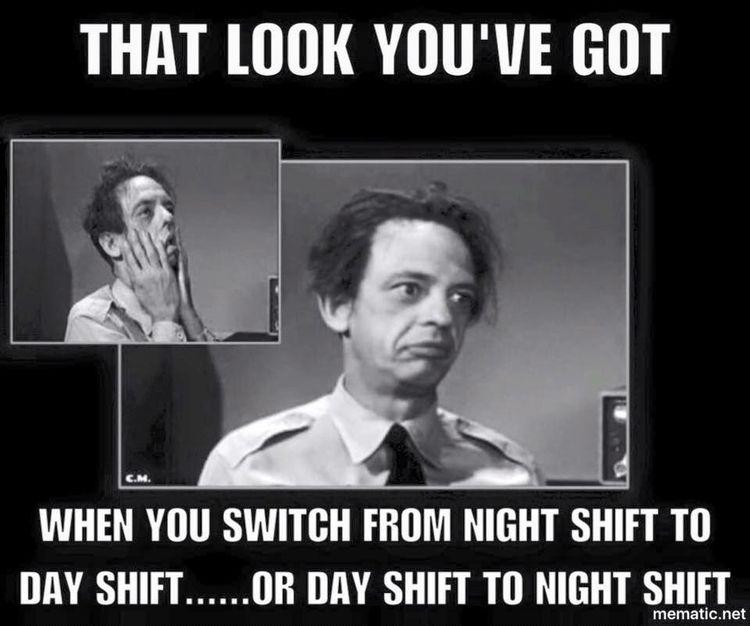 Yep, my husband and ot Nurse humor, Night shift humor