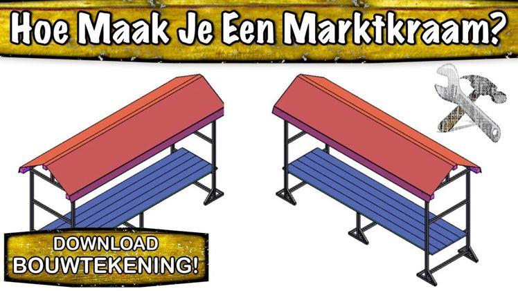 Hoe Maak Ik Een Steigerhouten Loungebank.Houten Marktkraam Maken Marktkraam Zelf Maken Met Bouwteke