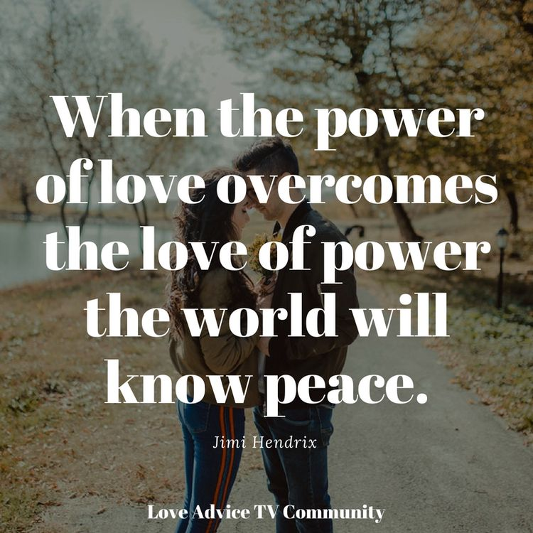 When the power of love overcomes the love of power the worl