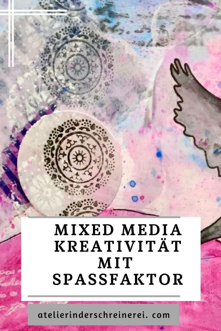 Mixedmedia Die Perfekte Symbiose Von Spaß Und Kunst Mixe