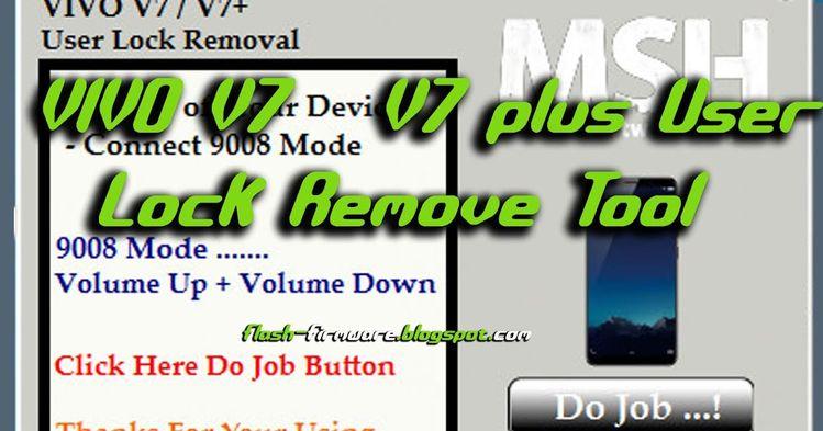 DownloadVIVO V7 / V7 plus User Lock Remove Tool Oppo Free