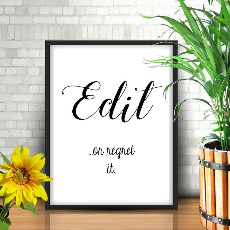 Edit Or Regret It Print, Funny Office Wall Art Poster, Office Decor, Digital