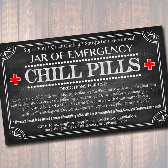 chill pills label chalkboard label gag gift professional |