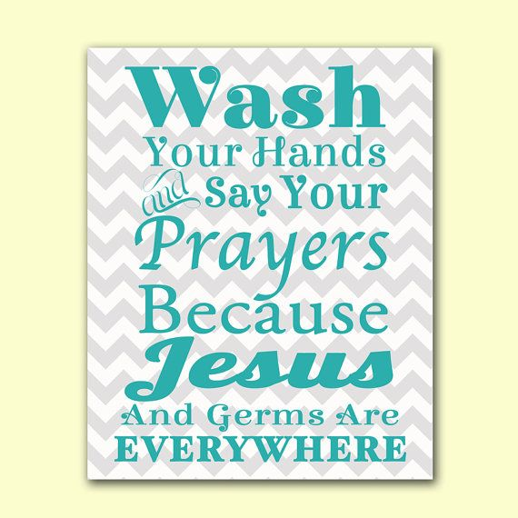 photo about Wash Your Hands and Say Your Prayers Printable named Clean Your Palms Say Your Prayers Rest room Wall Artwork Jesus an