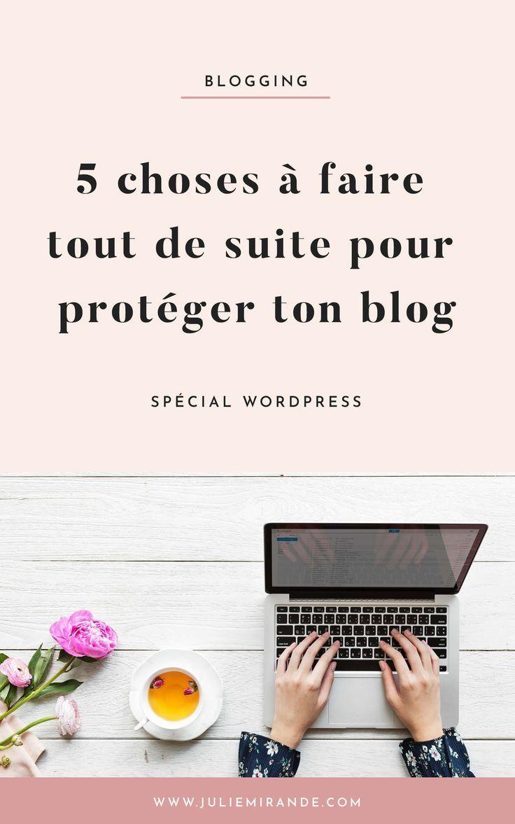 5 étapes pour protéger et sécuriser votre site WordPress