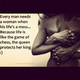 Every Man Needs A Woman Quotes Google Search