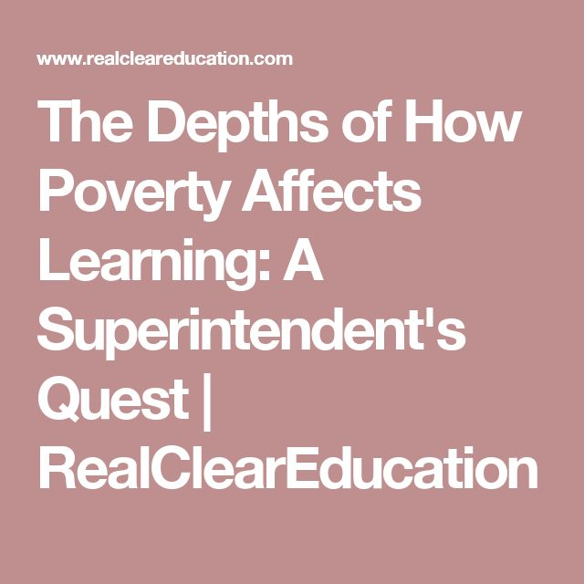 The Depths Of How Poverty Affects >> The Depths Of How Poverty Affects Learning A Superintenden
