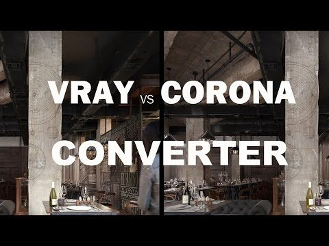 CORONA TO VRAY CONVERTER (MATERIAL ,LIGHT AND PROXY) ALL C