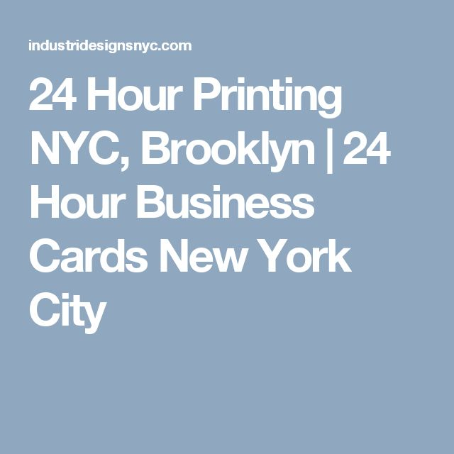 24 Hour Printing Nyc Brooklyn 24 Hour Business Cards Ne