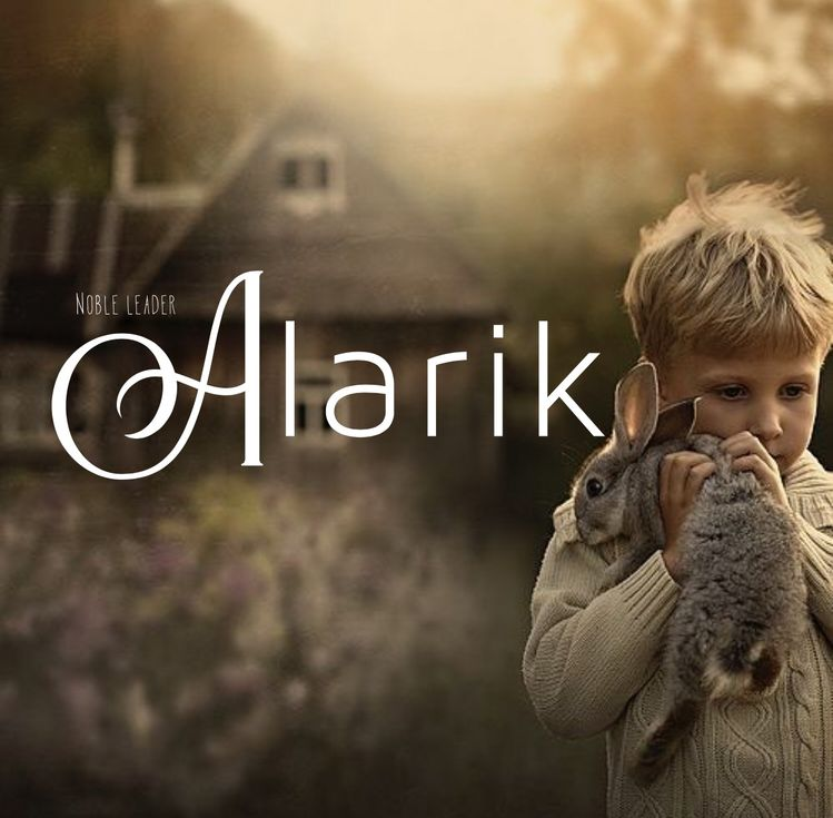 Alarik, name meaning: noble leader, A