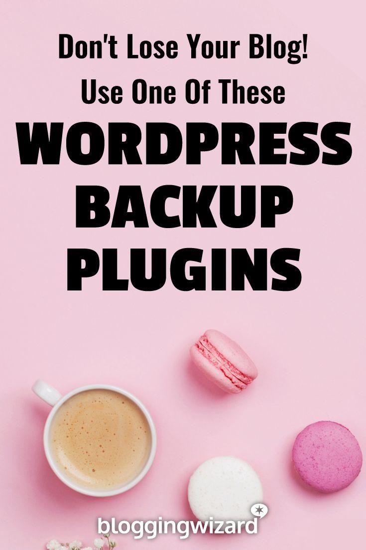 7 Effective Backup Plugins For WordPress: Keep Your Data Safe