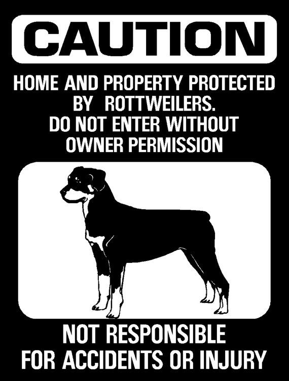 Warning Caution Sign Rottweiler Do Not Enter