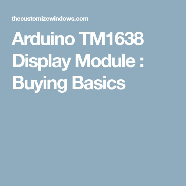 Arduino TM1638 Display Module : Buying Basics