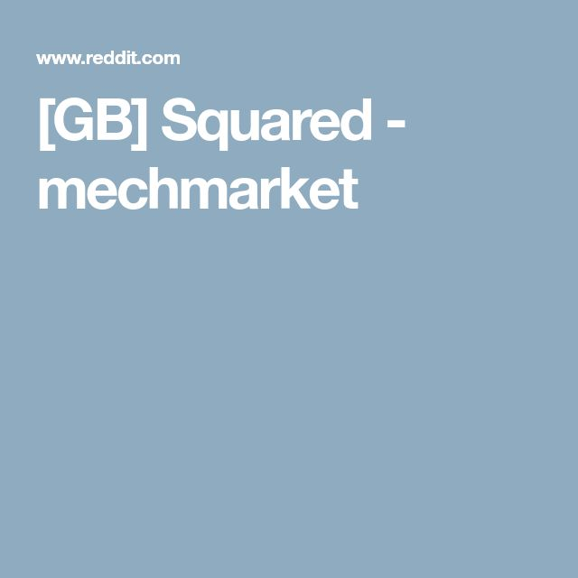 GB] Squared - mechmarket