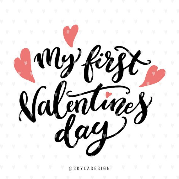 My First Valentines Day Svg File Valentine Svg File Love