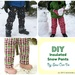 Sew Can Do: Make Your Own Snow Gear Part 1: DIY Snow Pants