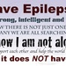 Epilepsy Doesnt Hav