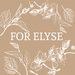 For Elyse