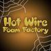 Hot Wire Foam Factory
