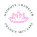 Glimmer Goddess® Organic Skin Care