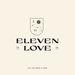 Eleven Love