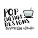 Pop Culture Designs By Hope