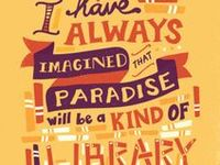Book love: quotes that celebrate the love, magic and joy of books and reading.