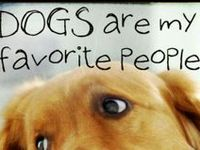 My favorite people are Dogs!