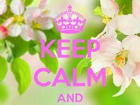 KEEP CALM ♔