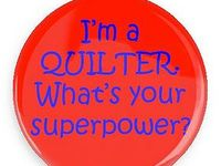 Quilts: Humor and Truth!