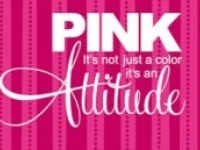 Pink is my favorite color, my attitude, my girly side, my love, and it makes me oh so Happy!! 
