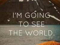 I'm going to see the world...