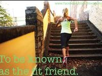 Health and Fitness.  Take pride in how far you have come and have faith in how far you can go.