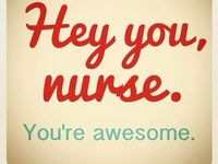 ...it's what I do - nursing...
