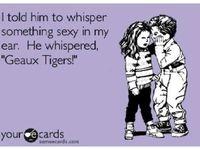 LSU ...  Geaux Tigers!