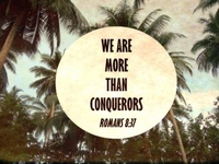 Who shall separate us from the love of Christ? shall tribulation, or distress, or persecution, or famine, or nakedness, or peril, or sword? Nay, in all these things we are more than conquerors through him that loved us.